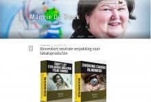 Minister van Volksgezondheid Maggie De Block bereikte vandaag een akkoord over de invoering van neutrale verpakking voor roltabak en sigaretten.