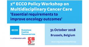 ECCO Policy Workshop Multidisciplinary Cancer Care